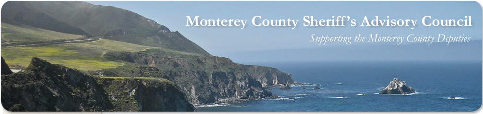 Monterey County Sheriff's Advisory Council - Supporting the Monterey County Deputies